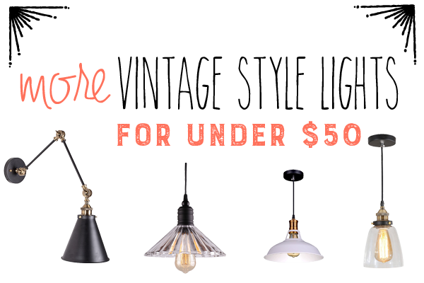 Vintage Style Light Under $50 with Design Inspiration by RobbRestyle.com